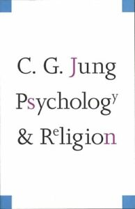 Psychology and Religion by Carl Gustav Jung: Used