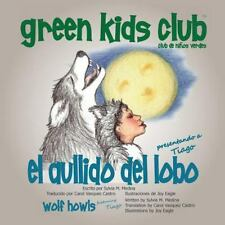 El Aullido del Lobo (Paperback or Softback)