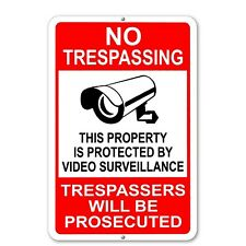 """No Trespassing Property Protected By Video Surveillance Sign Metal cctv 10""""x 14"""""""