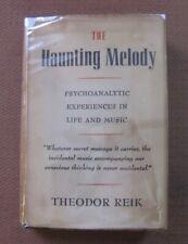 THE HAUNTING MELODY by Theodor Reik - 1st HCDJ Farrar 1953 - psychiatry Music