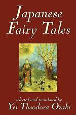 Japanese Fairy Tales by Yei Theodora Ozaki (2002, Paperback)
