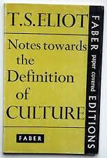 T.S.Eliot Notes Towards the Definition of Culture 1962 Faber