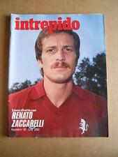 INTREPIDO n°10 1976 Renato Zaccarelli Torino  [G550]