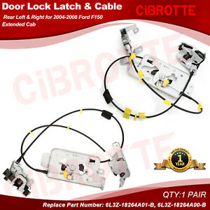 Door Lock Latch & Cable Rear Left & Right Side for 04-08 Ford F-150 Extended Cab