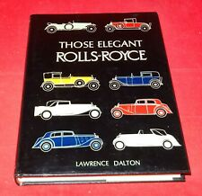 Lawrence Dalton - Those Elegant Rolls-Royce