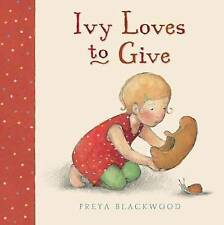 Ivy Loves to Give. Freya Blackwood-ExLibrary