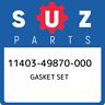 11403-49870-000 Suzuki Gasket set 1140349870000, New Genuine OEM Part