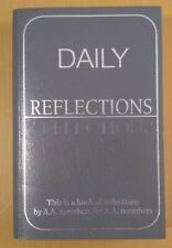 Daily Reflections a Book of Reflections by A A Members for A A Members (2016)