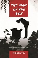 The Man in the Box : What Would You Give up to Be a God? by Andrew Toy (2012,...