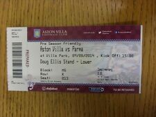 09/08/2014 Ticket: Aston Villa v Parma [Friendly] . Unless previously listed in