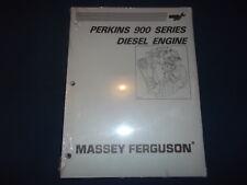 MASSEY FERGUSON PERKINS 900 SERIES ENGINE SERVICE SHOP REPAIR WORKSHOP MANUAL