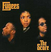 The Fugees (Refugee Camp) - The Score (NEW CD)