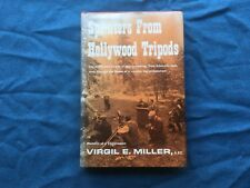 Splinters from Hollywood Tripods: Memoirs of a Cameraman - Virgil Miller SIGNED