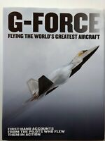 G-Force: Flying the World's Greatest Aircraft by Bennet, New, Hardcover+ Jacket
