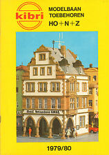 KIBRI CATALOGUS Modelbaan-Toebehoren HO + N + Z 1979/1980