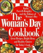 The Woman's Day Cookbook : Great Recipes, Bright Ideas, and Healthy Choices