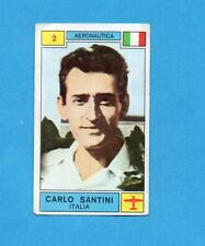 CAMPIONI SPORT 1969-70-PANINI-Figurina n.2- SANTINI -ITALIA-AERONAUTICA -Rec