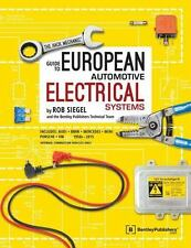 The Hack Mechanic Guide to European Automotive Electrical Systems Book~BRAND NEW