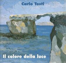 Carlo Testi Il Colore della Luce La poesia della Natura - Società Giovanni Batti