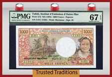 "Tt Pk 27d 1985 Tahiti 1000 Franken "" Marianne "" Pop Drei PMG 67 EPQ Super Gem"
