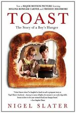 Toast: The Story of a Boys Hunger by Nigel Slater