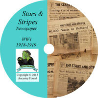 WW1 STARS and STRIPES Newspaper -71 Issues on CD - History Genealogy 1918-19 WWI