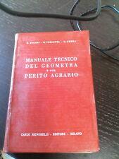MANUALE TECNICO DEL GEOMETRA E DEL PERITO AGRARIO - ED. SIGNORELLI 1962 (N)