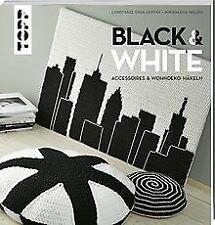 Black & White: Accessoires und Wohndeko häkeln von ... | Buch | Zustand sehr gut