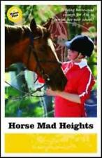 HORSE MAD HEIGHTS - HELIDONIOTIS, KATHY - NEW PAPERBACK BOOK