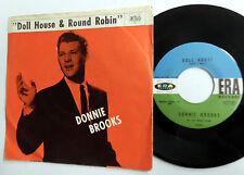 DONNIE BROOKS Doll House / Round Robin ERA label 1960 TEEN Rocker PIC SLV e4840