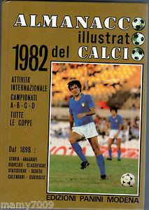 ALMANACCO ILLUSTRATO DEL CALCIO 1982=PANINI MODENA=abcd=coppe=Italia=SCIREA