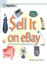 Sell it on EBay: Techtv's Guide to Successful Online Auctions,Jim Heid, Toby Ma