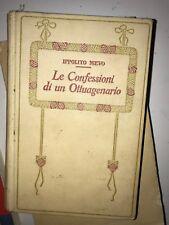 IPPOLITO NIEVO - LE CONFESSIONI DI UN OTTUAGENARIO VOL. PRIMO - SALANI 1916