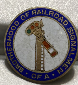 Vintage BROTHERHOOD OF RAILROAD SIGNAL MEN LABEL PIN