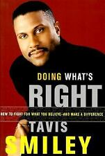 Doing What's Right : How to Fight for What You Believe--and Make a Difference...