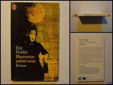 Bienvenue parmi nous. Eric Holder. Roman J'Ai Lu N° 5592