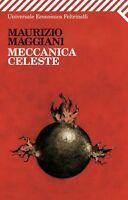 Meccanica celeste - eco. Feltrinelli -Maurizio Maggiani -Libro nuovo in offerta!