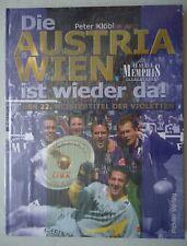 Buch Die Austria Wien ist wieder da ! Meistertitel Peter Klöbl # NEU