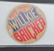 1940 Miami County OH  Willkie/Bricker Presidential Campaign Milk Bottle Cap