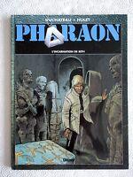 Pharaon (T. 3) L'Incarnation de Seth - Duchateau, Hulet - 1999  BP France