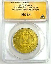 Puerto Rico Plantation Token 2 Almud Vega Redonda Hacienda ANACS MS64