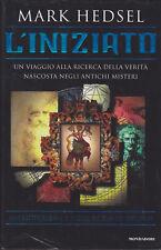 Mark Hedsel. L'iniziato. 1°ediz. Mondadori, 1999