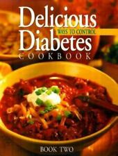 Delicious Ways to Control Diabetes Cookbook by