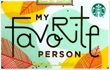 STARBUCKS COFFEE 2018 USA ' MY FAVORITE PERSON ' US COLLECTIBLE GIFT CARD