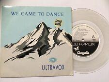 "ULTRAVOX 7"" Vinyl Single 1983 WE CAME TO DANCE **Free UK Postage**"