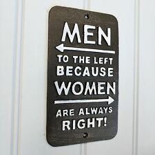 Women are Always Right Wall Hanging Plaque Sign Vintage Style Gift