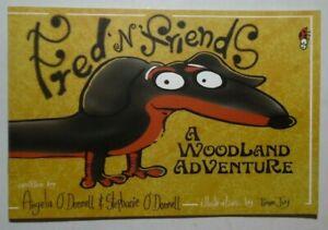 FRED 'N' FRIENDS WOODLAND ADVENTURE ANGELA & STEPHANIE O' DONELL PB 2015 SIGNED
