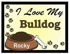 Bulldog Personalized I Love My Bulldog Magnet