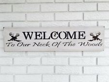 Welcome To Our Neck of The Woods, Welcome Sign, Country Welcome Sign, Rustic