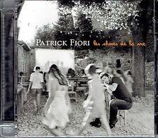 CD - PATRICK FIORI - Les choses de la vie